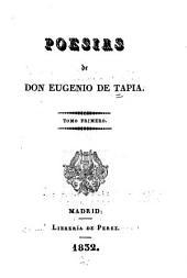 Poesias de Don Eugenio de Tapia ...