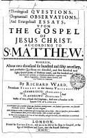 Theologicall QVESTIONS  Dogmaticall OBSERVATIONS  And Evangelicall ESSAYS  VPON THE GOSPEL OF JESUS CHRIST  ACCORDING TO St  MATTHEW PDF
