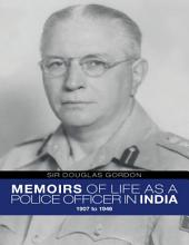 Memoirs of Life As a Police Officer In India  1907 to 1946 PDF