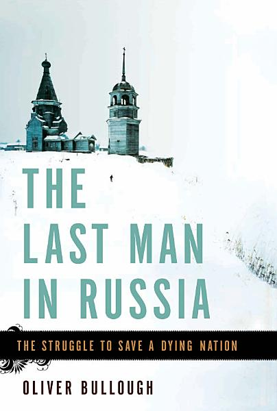 Download The Last Man in Russia Book