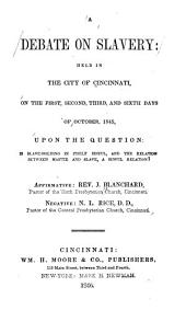 A Debate on Slavery Held in the City of Cincinnati...