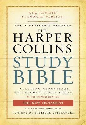 The HarperCollins Study Bible  New Testament