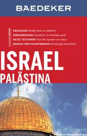Baedeker Reiseführer Israel, Palästina: Ausgabe 13