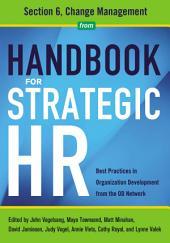 Handbook for Strategic HR - Section 6: Change Management