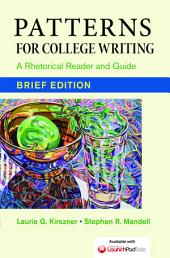 Patterns for College Writing, Brief Edition: A Rhetorical Reader and Guide, Edition 13