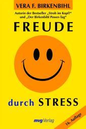 Freude durch Stress