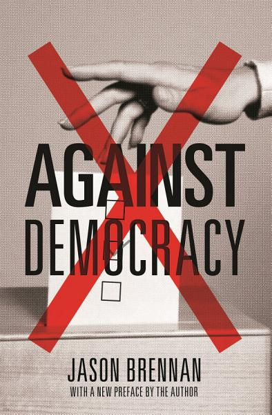 Download Against Democracy Book