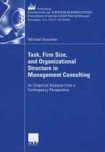 Task  Firm Size  and 0rganizational Structure in Management Consulting PDF