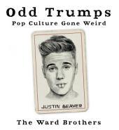 Odd Trumps: Pop Culture Gone Weird