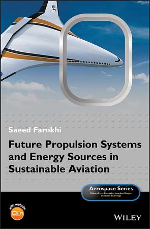 Future Propulsion Systems and Energy Sources in Sustainable Aviation PDF