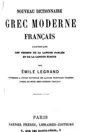 Nouveau dictionnaire grec moderne-français et français-grec moderne: Volumes1à2