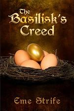 The Basilisk's Creed: Volume One (The Basilisk's Creed #1) (Free Paranormal Romance Ebook!)