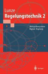 Regelungstechnik 2: Mehrgrößensysteme Digitale Regelung