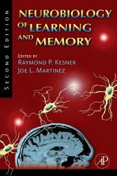 Neurobiology of Learning and Memory: Edition 2