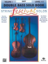 String Festival Solos - String Bass, Volume I: String Bass Solos