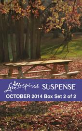 Love Inspired Suspense October 2014 - Box Set 2 of 2: Down to the Wire\Covert Christmas\Keeping Watch