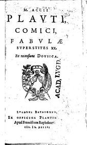 M. Accii Plavti, Comici fabvlae svperstites XX