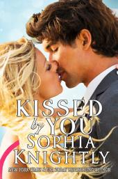 Kissed by You: Tropical Heat Series, Book 4