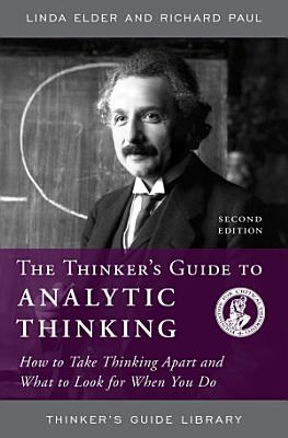 The Thinker s Guide to Analytic Thinking
