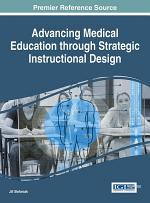 Advancing Medical Education Through Strategic Instructional Design