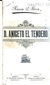 D. Aniceto el tendero