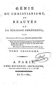 Génie du christianisme, ou beautés de la religion chrétienne: Beaux-arts et littératur, Volume3