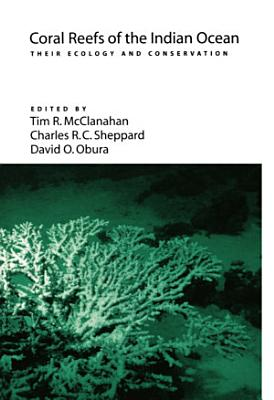 Coral Reefs of the Indian Ocean PDF