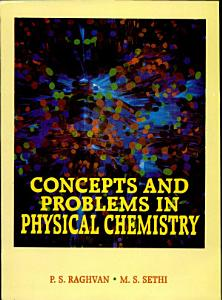 Concepts And Problems In Physical Chemistry Book