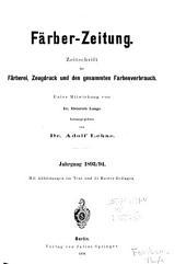 Farber-Zeitung: Zeitschrift fur Farberei, Zeugdruck und den Gesammten Farbenverbrauch, Band 5