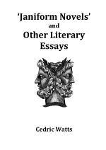ÔJaniform NovelsÕ and other Literary Essays