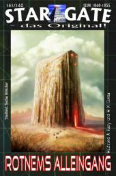 STAR GATE 161-162: Rotnems Alleingang‹: Seine gefährlichste Mission - und Randall zwei!