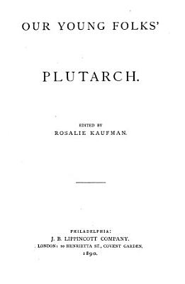 Our Young Folk s Plutarch PDF