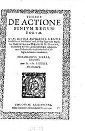 Theses De Actione Finium Regundorum: Quas ... Præsidibus ... Marsilio Koch, & Henrico Wißveldt ... defendere conabitur, Theodorus Herll, Iuliacensis ; Anno M. D. LXXXIX. Die 26. Ianuarij