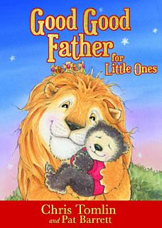 Good Good Father for Little Ones Book