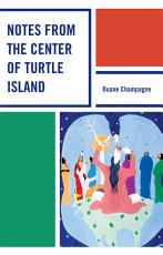 Notes from the Center of Turtle Island PDF