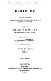 Gertrude: Volume 1