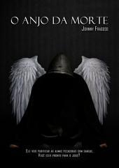 O Anjo Da Morte
