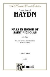 Mass in Honor of Saint Nicholas, in G Major: For SATB Solo, SATB Chorus/Choir and Orchestra with Latin Text (Choral Score)