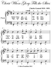 Christ Whose Glory Fills the Skies Easy Piano Sheet Music