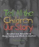 Download Tell All the Children Our Story Book