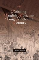 Debating English Music in the Long Nineteenth Century PDF