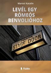 Levél egy Rómeós Benvolióhoz