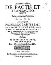 Disp. iur. de pactis et transactionibus