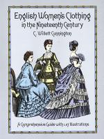 English Women s Clothing in the Nineteenth Century PDF