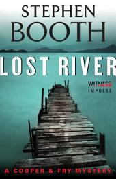 Lost River: A Cooper & Fry Mystery