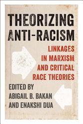 Theorizing Anti Racism Book PDF