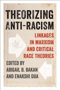 Theorizing Anti Racism Book