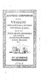 Lettere odeporiche o sia viaggio per la peninsola di Cizico, per Brussa e Nicea: Volumi 1-2