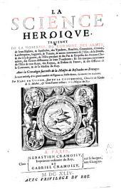 La science héroïque: traitant de la noblesse, de l'origine des armes, de leurs blasons et symboles ... ; avec la Généalogie succincte de la maison de Rosmadec en Bretagne