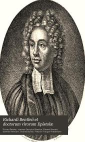 Richardi Bentleii et doctorum virorum epistolae partim mutuae